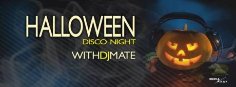 HALLOWEEN DISCO NIGHT DJ MATE